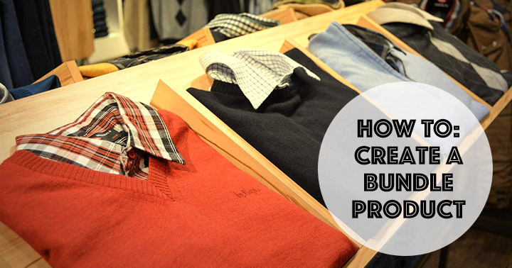 How to: Create a Bundle Product