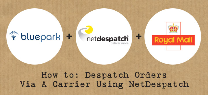 How to: Despatch Orders Via A Carrier Using NetDespatch