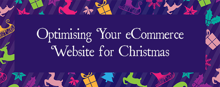 Optimising Your Ecommerce Website For Christmas