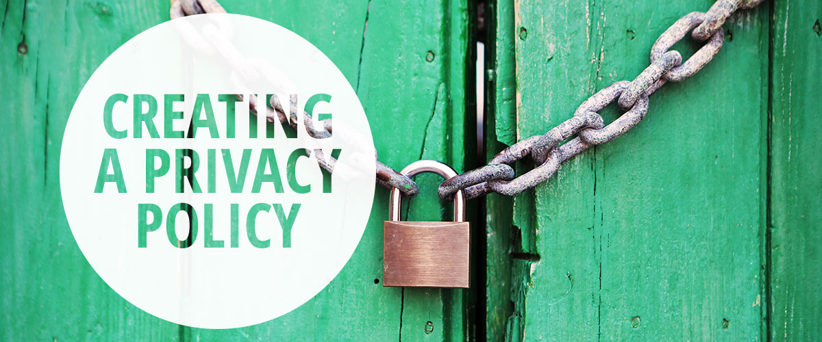 Creating a Privacy Policy