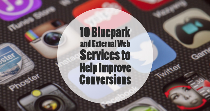 10 Bluepark and External Web Services to Help Improve Conversions