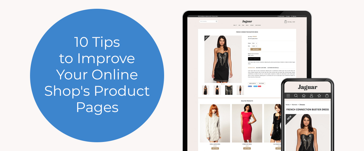 10 Tips to Improve Your Online Shop's Product Pages