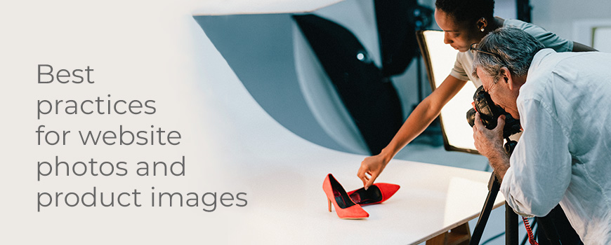 Best practices for website photos and product images